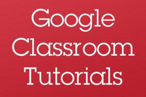 South Google Classroom Tutorials